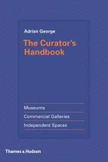 9780500239285_Curators_Handbook.png