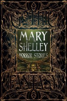 Mary_Shelley_Horror_Stories_ISBN_9781786648075_0.jpg