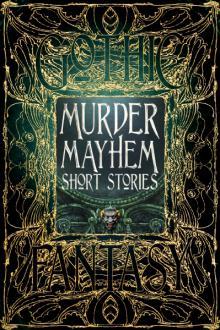 Murder_Mayhem_Short_Stories_ISBN_9781783619870_0.jpg