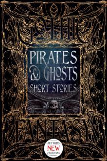 Pirates_Ghosts_Short_Stories_ISBN_9781787552463_0.jpg
