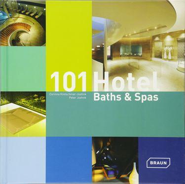 101 Hotel Baths & Spas
